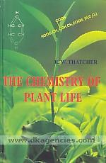 The chemistry of plant life /