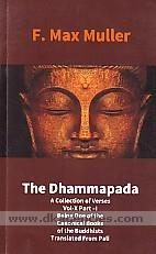 The Dhammapada :  a collection of verses : being one of the canonical books of the Buddhists /