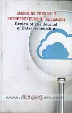 Emerging trends in entrepreneurship research :  review of the Journal of entrepreneurship /