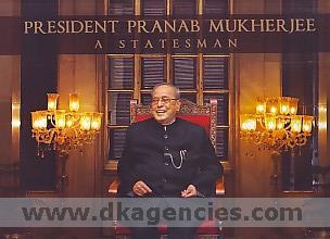 President Pranab Mukherjee :  a statesman /