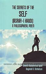 The secrets of the self :  a philosophical poem = Asrar-i khudi /