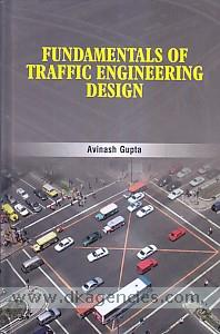 Fundamentals of traffic engineering design /