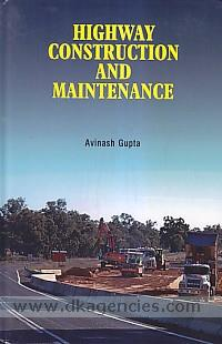 Highway construction and maintenance /