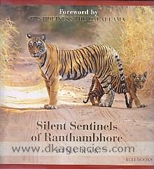 Silent sentinels of Ranthambhore /
