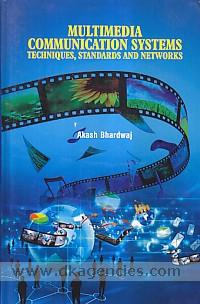 Multimedia communication systems :  techniques, standards, and networks /