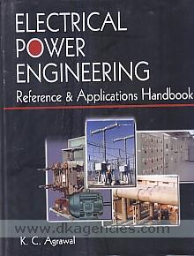 Electrical power engineering :  reference & applications handbook /