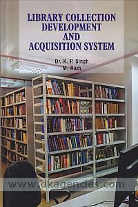 Library collection development and acquisition system /