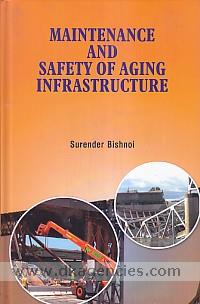 Maintenance and safety of aging infrastructure /