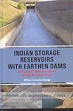 Indian storage reservoirs with earthen dams :  a practical treatise on their design & construction /