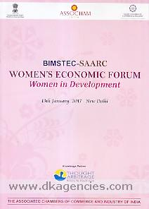 BIMSTEC-SAARC Women's Economic Forum :  women in development, 13th January, 2017, New Delhi.