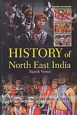 History of North East India :  modern period /