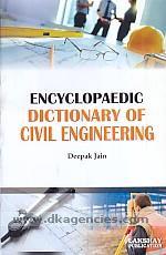 Encyclopaedic dictionary of civil engineering /