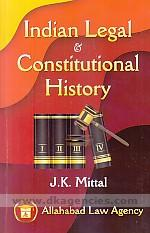 Indian legal and constitutional history /