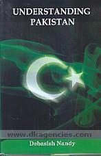 Understanding Pakistan /