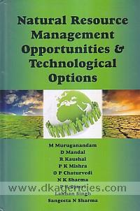 Natural resource management opportunities and technological options /