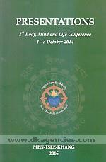 Presentations :  2nd Body, Mind and Life Conference, 1-3 October 2014 /