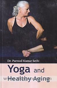 Yoga and healthy ageing /