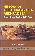 History of the Agraharas in Andhra Desa :  from the earliest to 1500 A.D. /