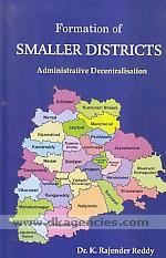 Formation of smaller districts :  administrative decentralization /