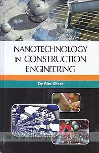 Nanotechnology in construction engineering /