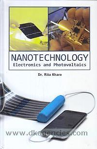 Nanotechnology :  electronics and photovoltaics /
