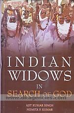 Indian widows in search of god :  a study of Vrindavan and Varanasi, India /