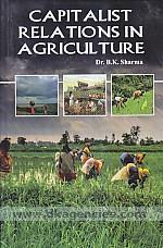 Capitalist relations in agriculture /