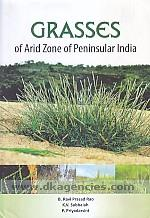 Grasses of arid zone of peninsular India /