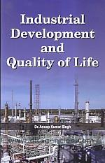 Industrial development and quality of life /