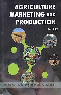 Agriculture marketing and production /