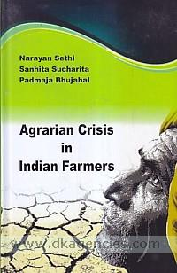 Agrarian crisis in Indian farmers /