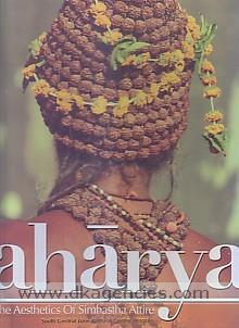 Aharya :  the aesthetics of Simhastha attire /