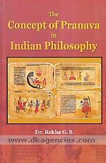 The concept of pranava in Indian philosophy /