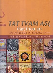 Tat tvam asi =  That thou art /