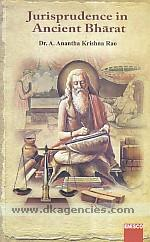 Jurisprudence in ancient Bharat /