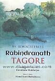 My reminiscences :  Rabindranath Tagore /