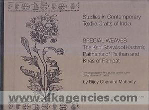Notes based on the field studies carried out on special weaves :  the kani shawls of Kashmir, paithanis of Paithan and khes of Panipat /