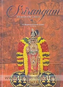 Srirangam :  heaven on earth /