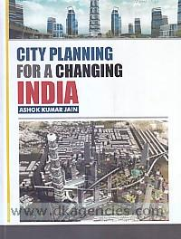 City planning for a changing India /