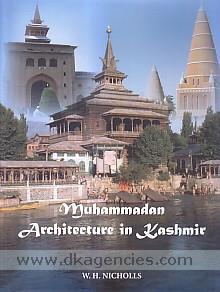 Muhammadan architecture in Kashmir /