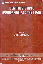 Identities, ethnic boundaries, and the state /