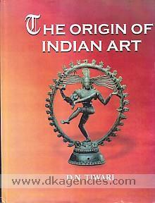 The origin of Indian art /