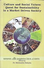 Culture and social value :  quest for sustainability in a market driven society /