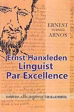 Ernest turned Arnos :  Ernst Hanxleden, linguist par excellence /