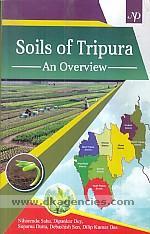 Soils of Tripura :  an overview /