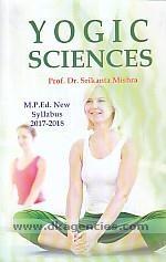 Yogic sciences /