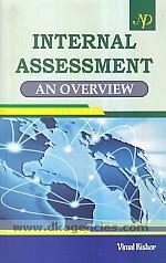Internal assessment :  an overview /