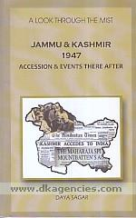 Jammu & Kashmir 1947 :  accession & events there after /