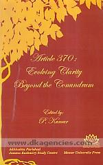 Article 370 :  evolving clarity beyond the conundrum /