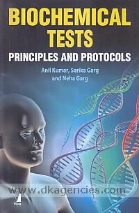Biochemical tests :  principles and protocols /